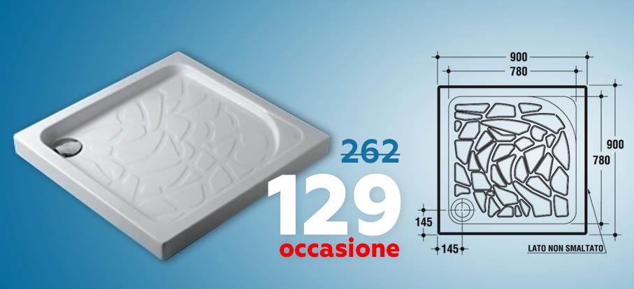 Prezzo OCCASIONE! Piatto Doccia 90x90 a soli 129 euro!