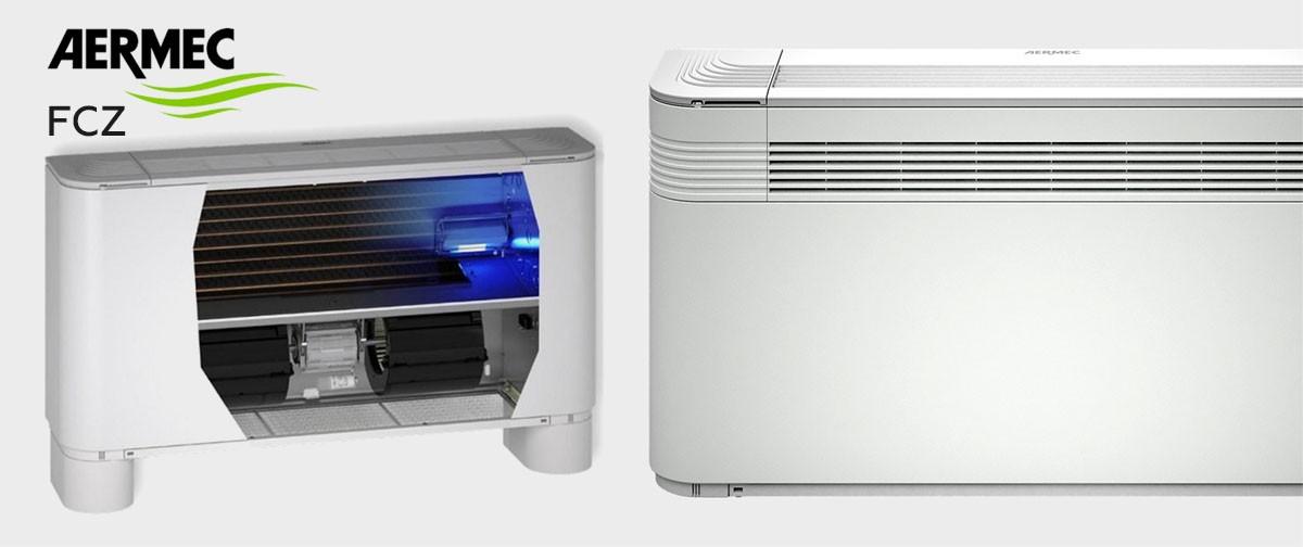 Aermec FCZ - Ventilconvettore per installazione universale e a pavimento